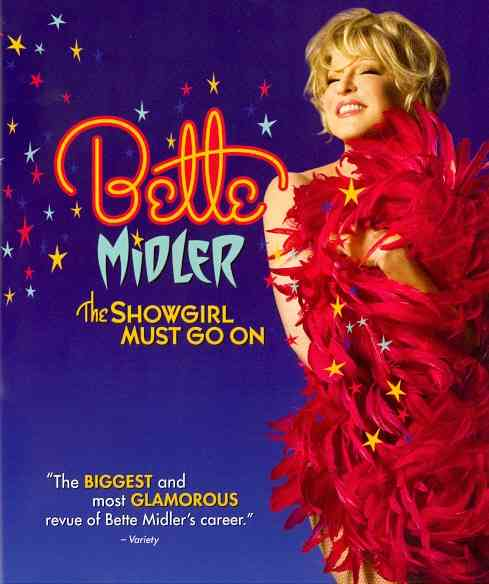 BETTE MIDLER:SHOWGIRL MUST GO ON BY MIDLER,BETTE (Blu-Ray)